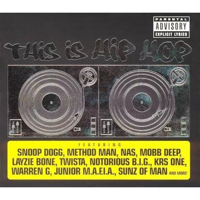 This Is Hip Hop (X-Ray) [Explicit Lyrics]