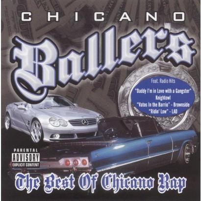 Chicano Ballers: The Best of Chicano Rap [Explicit Lyrics]