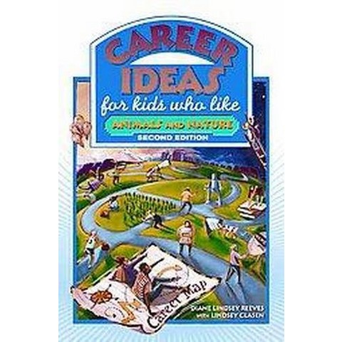 Career Ideas for Kids Who Like Animals and Nature (Paperback)