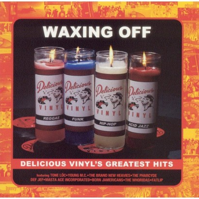Waxing Off: Delicious Vinyl's Greatest Hits [Explicit Lyrics]