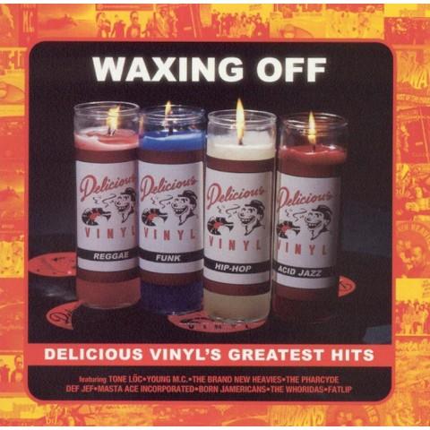 Waxing Off: Delicious Vinyl's Greatest Hits [Explicit Lyrics]