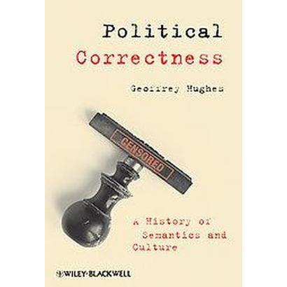 Political Correctness (Paperback)