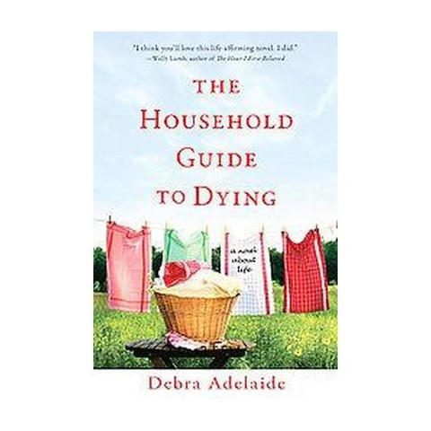 The Household Guide to Dying (Reprint) (Paperback)