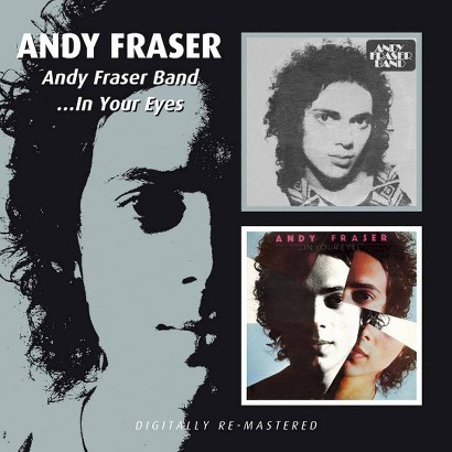 Andy Fraser Band/...In Your Eyes