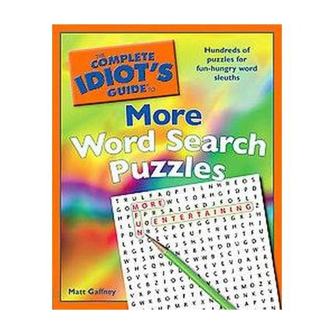 The Complete Idiot's Guide to More Word Search Puzzles (Paperback)