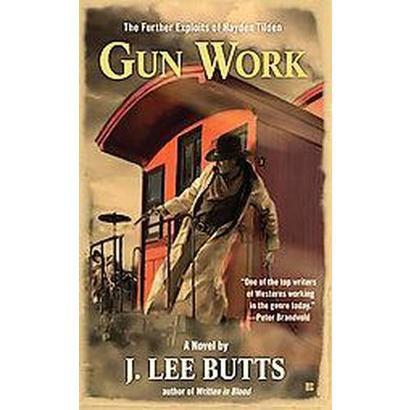 Gun Work (Paperback)