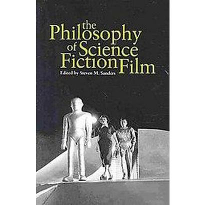 The Philosophy of Science Fiction Film (Paperback)