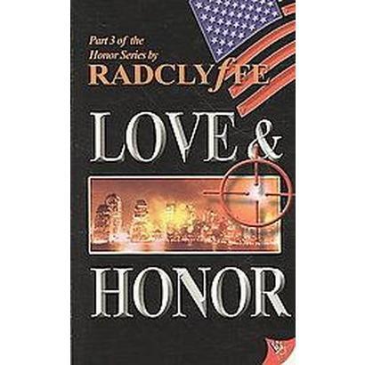 Love & Honor (Paperback)