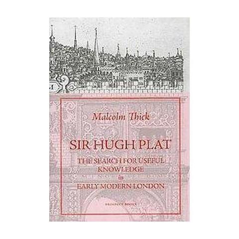 Sir Hugh Plat (Hardcover)