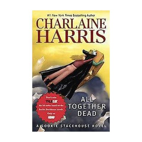 All Together Dead (Reprint) (Paperback)