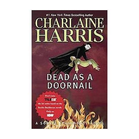Dead As a Doornail (Reprint) (Paperback)