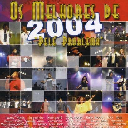 Os Melhores de 2004