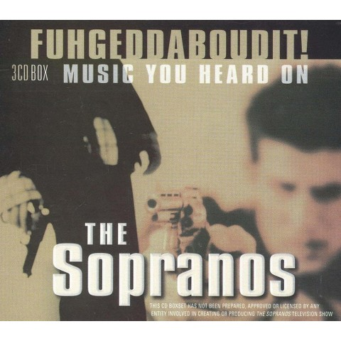 Fuhgeddaboudit! Music You Heard on the Sopranos