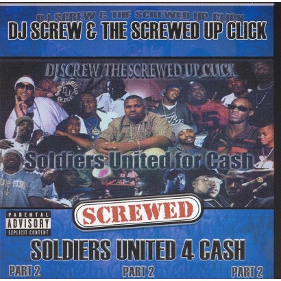 Soldiers United for Cash, Pt. 2 (Screwed) [Explicit Lyrics]