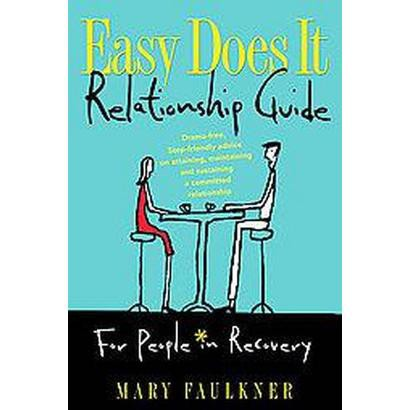 Easy Does It Relationship Guide (Paperback)