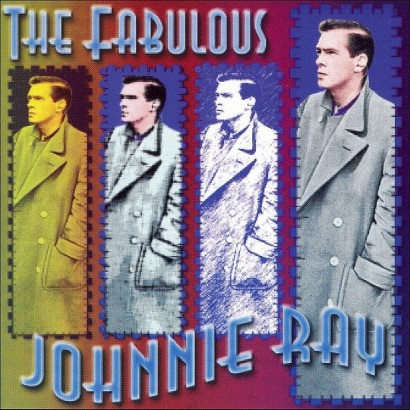 The Fabulous Johnnie Ray (Greatest Hits)