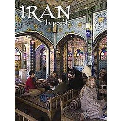 Iran the People (Revised) (Hardcover)