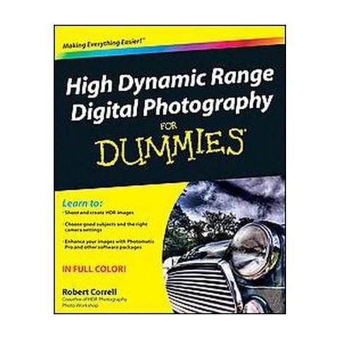 High Dynamic Range Digital Photography For Dummies (Paperback)