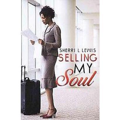 Selling My Soul (Paperback)