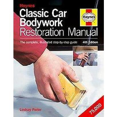 Haynes Classic Car Bodywork Repair Manual (Hardcover)