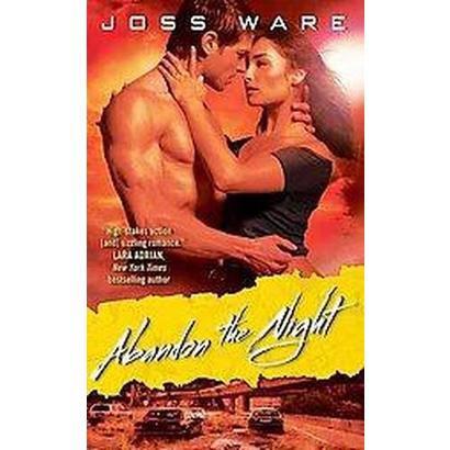 Abandon the Night (Paperback)