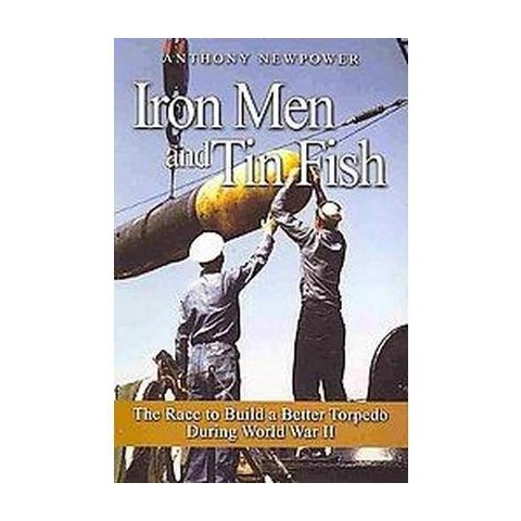 Iron Men and Tin Fish (Paperback)