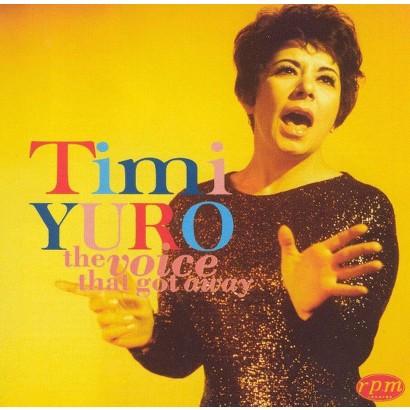 The Voice That Got Away: Timi Yuro, Vol. 2