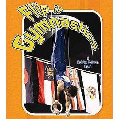 Flip It Gymnastics (Hardcover)