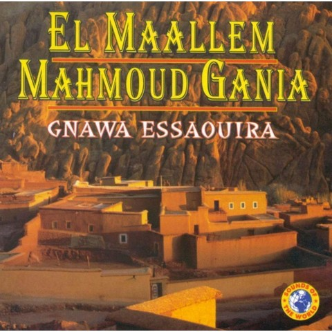 Gnawa Essaouira [Explicit Lyrics]