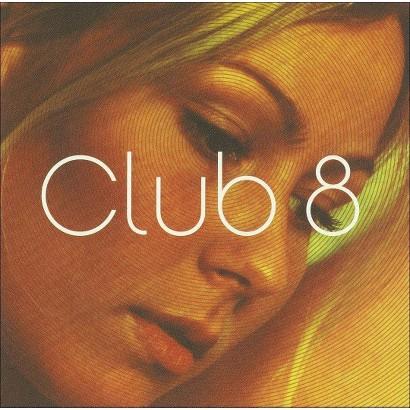 Club 8 (Bonus Tracks)