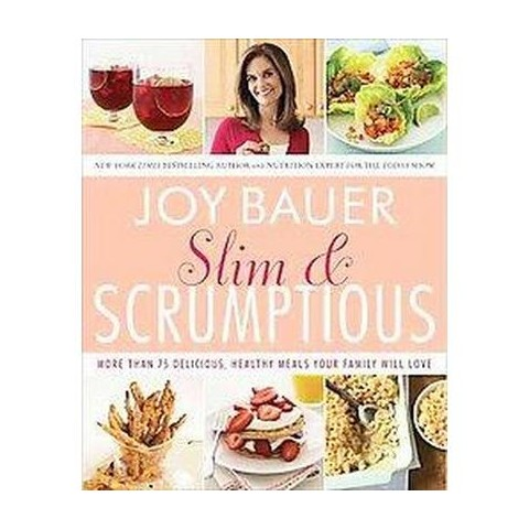 Slim & Scrumptious (Paperback)