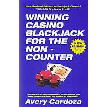 Winning Casino Blackjack for the Non-Counter (New) (Paperback)
