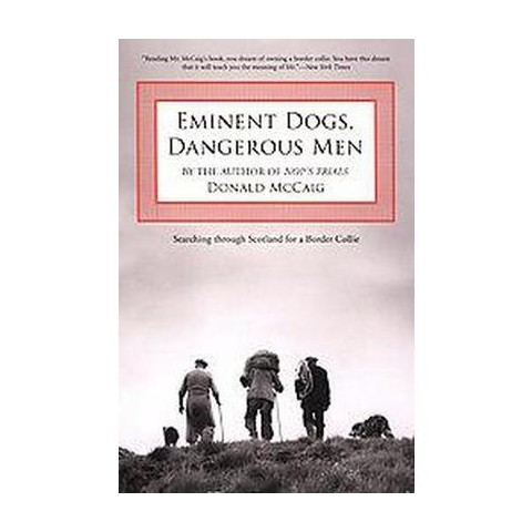 Eminent Dogs, Dangerous Men (Paperback)