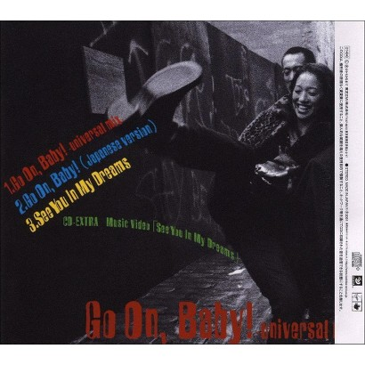 Go on Baby (Lyrics included with album, Enhanced CD-ROM)