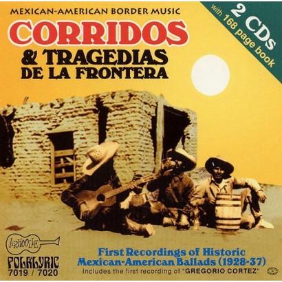Mexican-American Border Music, Vols. 6 & 7: Corridos & Tragedias, Vol. 1