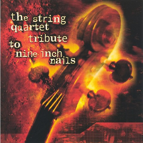 The String Quartet Tribute to Nine Inch Nails