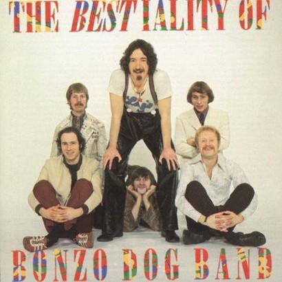 The Bestiality of the Bonzo Dog Band [Explicit Lyrics]