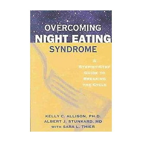 OVERCOMING NIGHT EATING SYNDROME (Paperback)