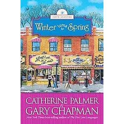 Winter Turns to Spring (Paperback)