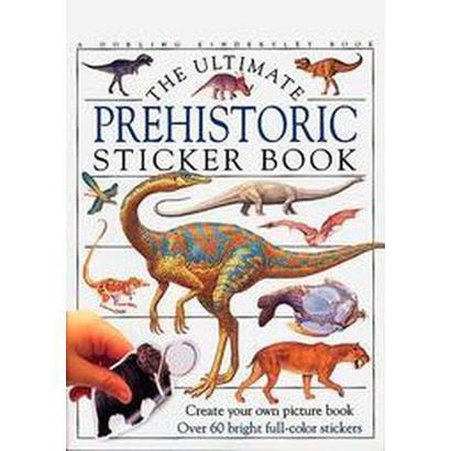 The Ultimate Prehistoric Sticker Book (Paperback)