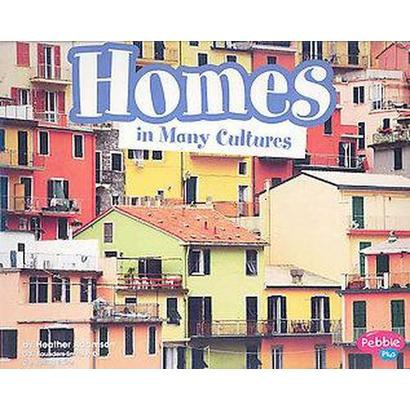 Homes in Many Cultures (Paperback)