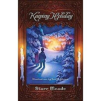 Keeping Holiday (Paperback)