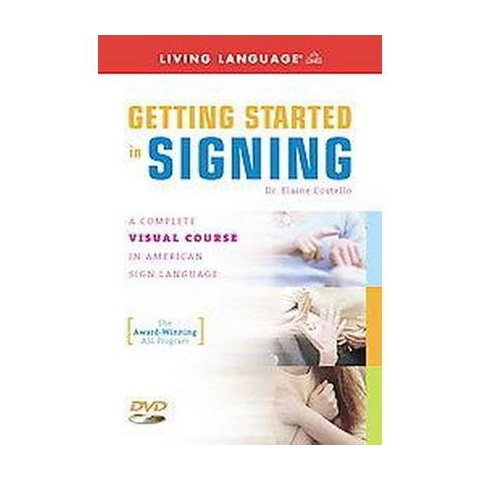 Getting Started in Signing ( Living Language Sign Language) (Unabridged) (Mixed media product)