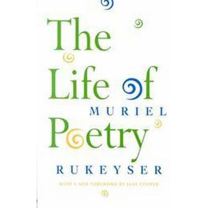 The Life of Poetry (Reprint) (Paperback)