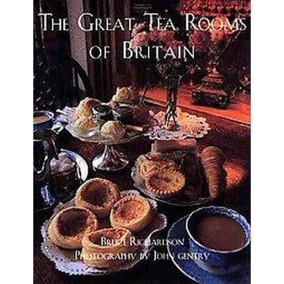 The Great Tea Rooms of Britain (Hardcover)