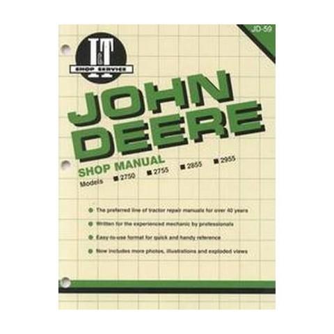 John Deere Shop Manual Models 2750, 2755, 2855, 2955 (Paperback)