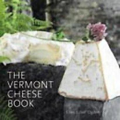 The Vermont Cheese Book (Paperback)