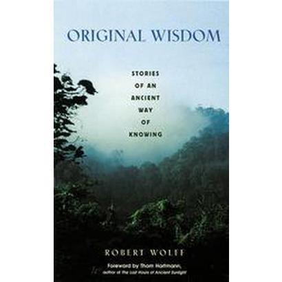 Original Wisdom (Paperback)
