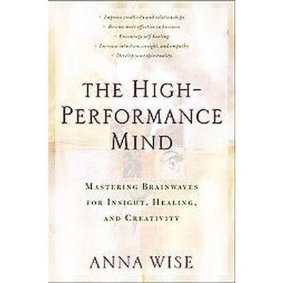 The High-Performance Mind (Paperback)