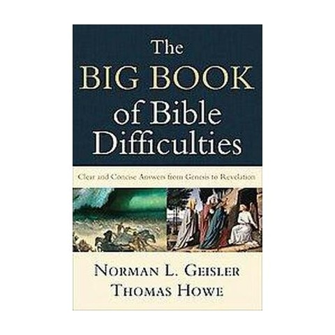The Big Book of Bible Difficulties (Paperback)